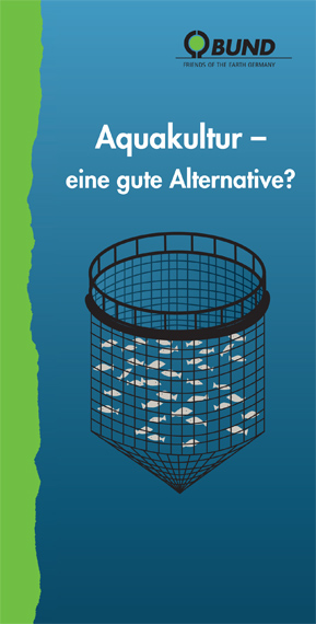 Aquakultur – eine gute Alternative? Foto: BUND